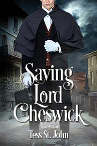 Saving Lord Cheswich Tess St. John